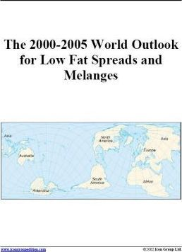 The 2000-2005 World Outlook for Low Fat Spreads and Melanges