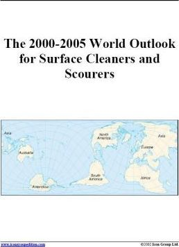 The 2000-2005 World Outlook for Surface Cleaners and Scourers