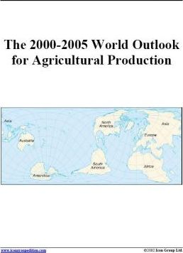 The 2000-2005 World Outlook for Agricultural Production