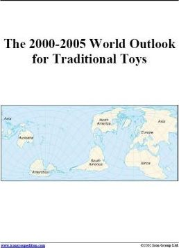 The 2000-2005 World Outlook for Traditional Toys