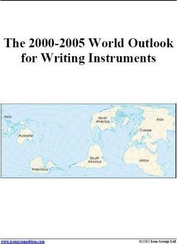 The 2000-2005 World Outlook for Writing Instruments