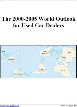 The 2000-2005 World Outlook for Used Car Dealers