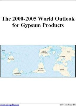 The 2000-2005 World Outlook for Gypsum Products