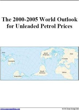 The 2000-2005 World Outlook for Unleaded Petrol Prices