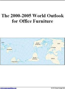 The 2000-2005 World Outlook for Office Furniture