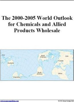 The 2000-2005 World Outlook for Chemicals and Allied Products Wholesale