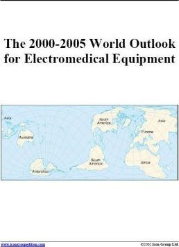 The 2000-2005 World Outlook for Electromedical Equipment