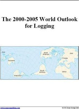 The 2000-2005 World Outlook for Logging
