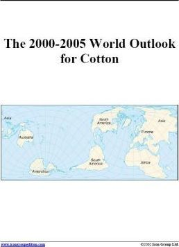 The 2000-2005 World Outlook for Cotton