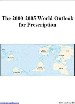 The 2000-2005 World Outlook for Prescription