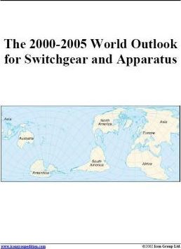 The 2000-2005 World Outlook for Switchgear and Apparatus