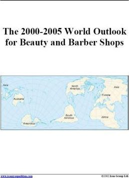 The 2000-2005 World Outlook for Beauty and Barber Shops