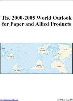 The 2000-2005 World Outlook for Paper and Allied Products