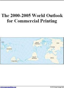 The 2000-2005 World Outlook for Commercial Printing