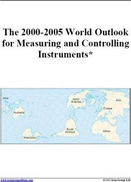 The 2000-2005 World Outlook for Measuring and Controlling Instruments