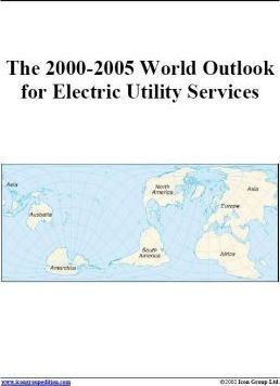 The 2000-2005 World Outlook for Electric Utility Services