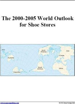 The 2000-2005 World Outlook for Shoe Stores