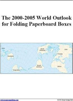 The 2000-2005 World Outlook for Folding Paperboard Boxes