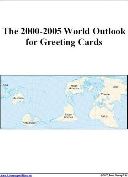 The 2000-2005 World Outlook for Greeting Cards