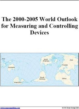 The 2000-2005 World Outlook for Measuring and Controlling Devices