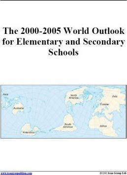 The 2000-2005 World Outlook for Elementary and Secondary Schools