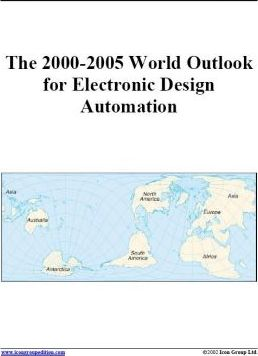 The 2000-2005 World Outlook for Electronic Design Automation