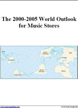The 2000-2005 World Outlook for Music Stores