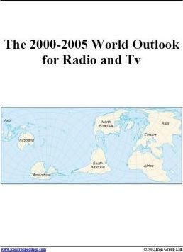 The 2000-2005 World Outlook for Radio and TV