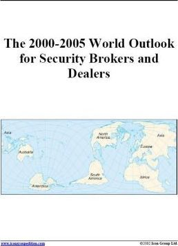 The 2000-2005 World Outlook for Security Brokers and Dealers