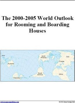 The 2000-2005 World Outlook for Rooming and Boarding Houses