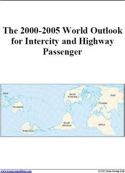 The 2000-2005 World Outlook for Intercity and Highway Passenger