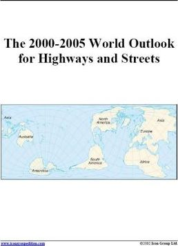 The 2000-2005 World Outlook for Highways and Streets