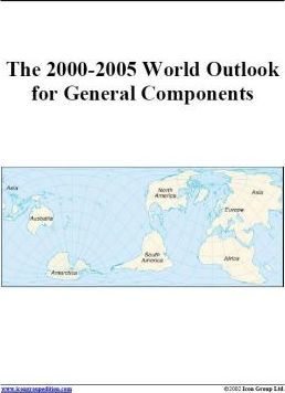 The 2000-2005 World Outlook for General Components