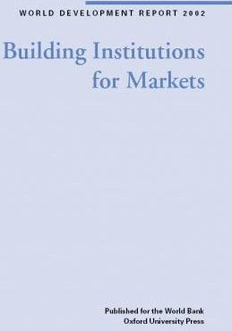 Building Institutions for Markets