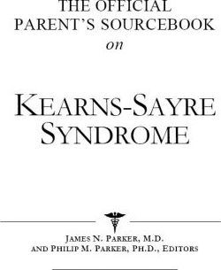 The Official Parent's Sourcebook on Kearns-Sayre Syndrome