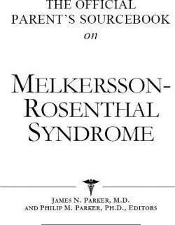 The Official Parent's Sourcebook on Melkersson-Rosenthal Syndrome