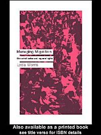 Managing Migration: Civic Stratification and Migrants Rights