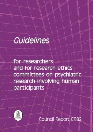 Guidelines for Researchers and for Research Ethics Committees on Psychiatric Research Involving Human Participants