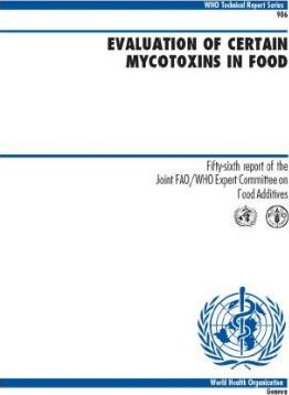 Evaluation of Certain Mycotoxins in Food