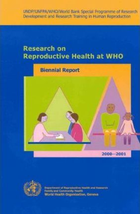 Research on Reproductive Health at Who