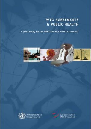 WTO Agreements & Public Health