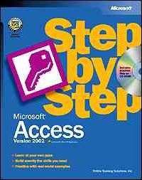 Microsoft Access Version 2002 Step by Step