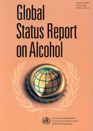 Global Status Report on Alcohol