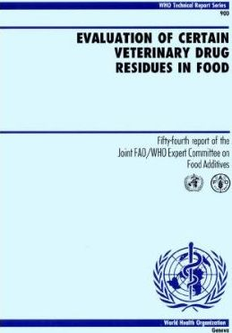 Evaluation of Certain Veterinary Drug Residues in Food