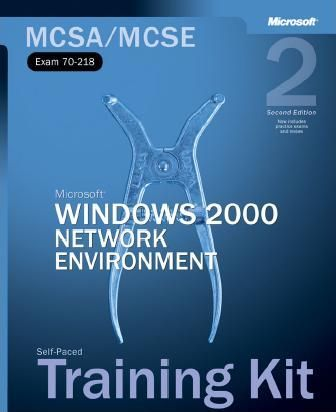 MCSA/MCSE Self-Paced Training Kit