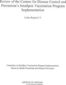 Review of the Centers for Disease Control and Prevention's Smallpox Vaccination Program Implementation