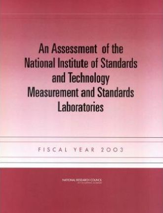 An Assessment of the National Institute of Standards and Technology Measurement and Standards Laboratories