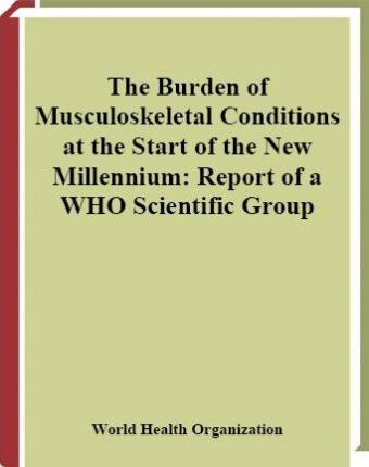 The Burden of Musculoskeletal Conditions at the Start of the New Millennium