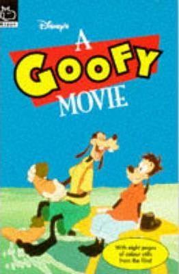 "A ""Goofy"" Movie Novelisation: Novelisation"