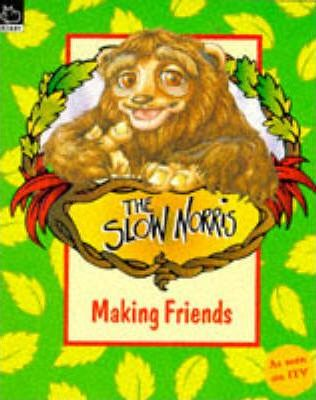 Slow Norris: Making Friends